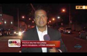LINHA DE FOGO 09 03 2020 POLÍCIA MILITAR RECUPERA MOTO ROUBADA E VÍTIMA DESABAFA