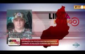 LINHA DE FOGO 13 03 2020 OPERAÇÃO DA POLÍCIA MILITAR INTENSIFICA COMBATE À POLUIÇÃO SONORA