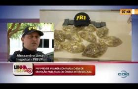 LINHA DE FOGO 13 03 2020 PRF PRENDE MULHER COM MALA CHEIA DE MUNIÇÃO EM ÔNIBUS INTERESTADUAL