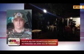 LINHA DE FOGO 17 03 2020 POLÍCIA MILITAR DESARTICULA ENCONTRO DE PAREDÕES NA ZONA SUL DE TERESINA