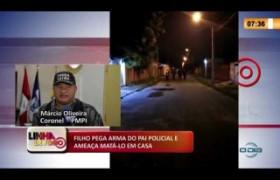 LINHA DE FOGO 18 03 2020 FILHO PEGA ARMA DO PAI POLICIAL E AMEAÇA MATÁ-LO EM CASA