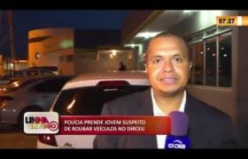LINHA DE FOGO 19 03 2020 POLÍCIA PRENDE JOVEM SUSPEITO DE ROUBAR VEÍCULOS NO DIRCEU