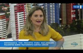 O DIA NEWS 10 03 20  Patrícia Monte (Defensora Pública) - Projeto esclarece pacientes com cânce