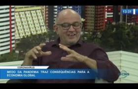 O DIA NEWS 16 03 20  Fernando Galvão (economista) e Washington Sucupira (analista político)