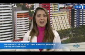 O DIA NEWS 18 03 20  Hivana Mouta (nutricionista) - Como aumentar a imunidade com alimentação