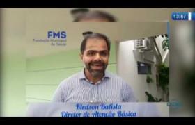 O DIA NEWS 20 03 20  Kledson Batista (Diretor de Atenção Básica FMS)