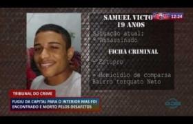 ROTA DO DIA 06 03 20  Jovem foge para o interior mas é encontrado e morto pelos desafetos