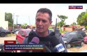 ROTA DO DIA 12 03 20  Rastreador de moto auxilia polícia na busca de veículos deixados em mataga