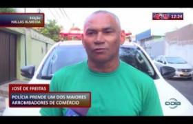 ROTA DO DIA 13 03 20  Preso um dos maiores arrombadores de comércio de em José de Freitas