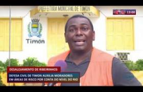 ROTA DO DIA 20 03 20  Defesa Civil de Timon auxilia moradores em áreas de risco