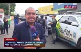 ROTA DO DIA 20 03 20  Vandinha roubou arma de policial e vendeu para traficantes para comprar drogas