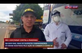 ROTA DO DIA 31 03 20  PRF e SEST/SENAT realizam ação com caminhoneiros no combate ao coronavíru
