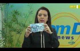 BOM DIA NEWS 03 04 2020 Ministro da Saúde orienta a população a usar máscara de tecido