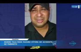 O DIA NEWS 03 04 20  Cantor Paulynho Paixão morre após sofrer dois acidentes no Sul do Piauí