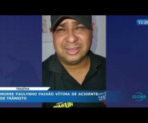 TV O Dia - O DIA NEWS 03 04 20 Cantor Paulynho Paixão morre após sofrer dois acidentes no Sul do Piauí