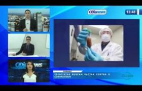 O DIA NEWS 03 04 20  Cientistas buscam vacina contra o Coronavírus