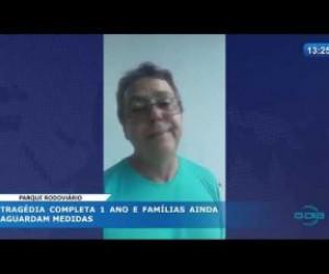 TV O Dia - O DIA NEWS 03 04 20  Parque Rodoviário: tragédia completa 1 ano e famílias ainda aguardam medid