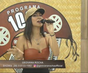 TV O Dia - Geovana Rocha canta o sucesso