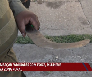 TV O Dia - Após ameaçar familiares com uma foice, mulher é presa na zona rural de Teresina 03 08 2021