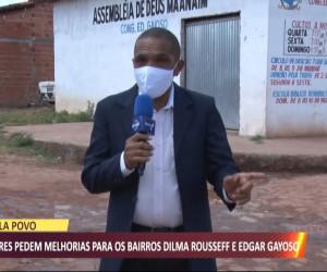 TV O Dia - Moradores pedem melhorias para os bairros Dilma Rousseff e Edgar Gayoso 05 08 2021