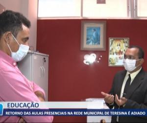 TV O Dia - Retorno das aulas presenciais na rede municipal de Teresina é adiado 03 08 2021