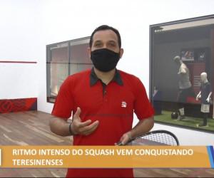 TV O Dia - Ritmo intenso do Squash vem conquistando teresinenses 05 08 2021