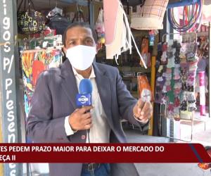 TV O Dia - Feirantes pedem prazo maior para deixar o mercado do Renascença II 23 09 2021