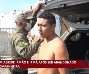 TV O Dia - Homem agride irmão e irmã após ser abandonado por companheira 28 09 2021