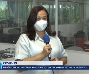 TV O Dia - Piauí recebe vacinas para 3ª dose em lotes com mais de 200 mil imunizantes 20 09 2021