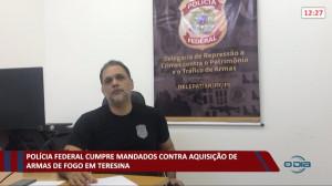Polícia Federal cumpre mandados contra aquisição de armas de fogo em Teresina 17 09 2021