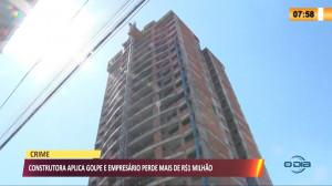 Construtora aplica golpe e empresário perde mais de R$ 1 Milhão 22 10 2021