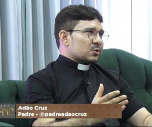 TV O Dia - Entrevista com o padre Adão Cruz 23 10 2021