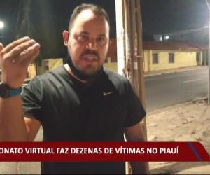 TV O Dia - Estelionato virtual faz dezenas de vítimas no Piauí 21 10 2021