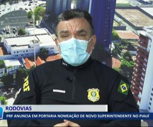 TV O Dia - PRF anuncia em portaria nomeação de novo Superintendente no Piauí 20 10 2021